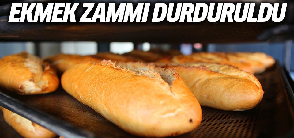 Çok tartışılmıştı: Ekmek zammı durduruldu!
