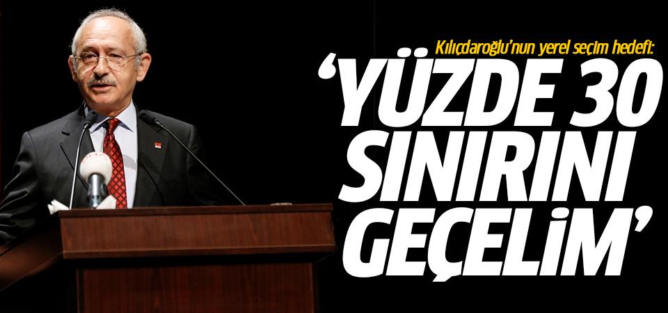 Kılıçdaroğlu'nun yerel seçim hedefi: Yüzde 30 sınırını geçelim