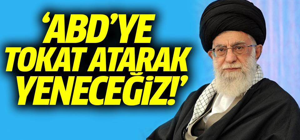 İran lideri Hamaney: ABD'ye tokat atarak yeneceğiz!