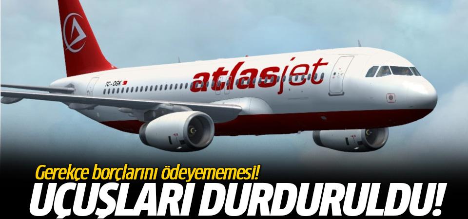 Atlas Jet'in uçuşları durduruldu gerekçe borçlarını ödeyememesi! Bomba iddia