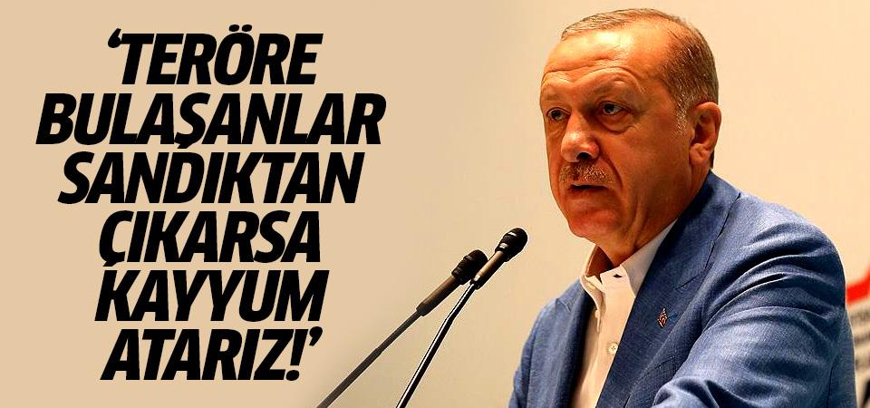 Erdoğan'dan yerel seçim mesajı: Teröre bulaşanlar sandıktan çıkarsa kayyum atarız!