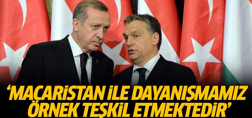 Erdoğan: Macaristan ile dayanışmamız örnek teşkil etmektedir