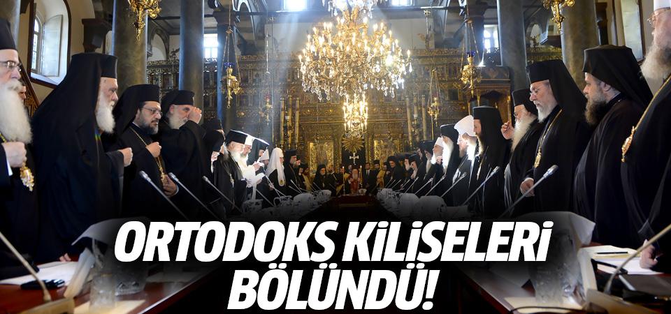 Ortodoks kiliseleri bölündü