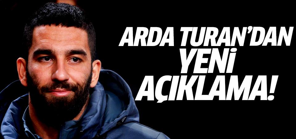 Arda Turan'dan yeni açıklama!