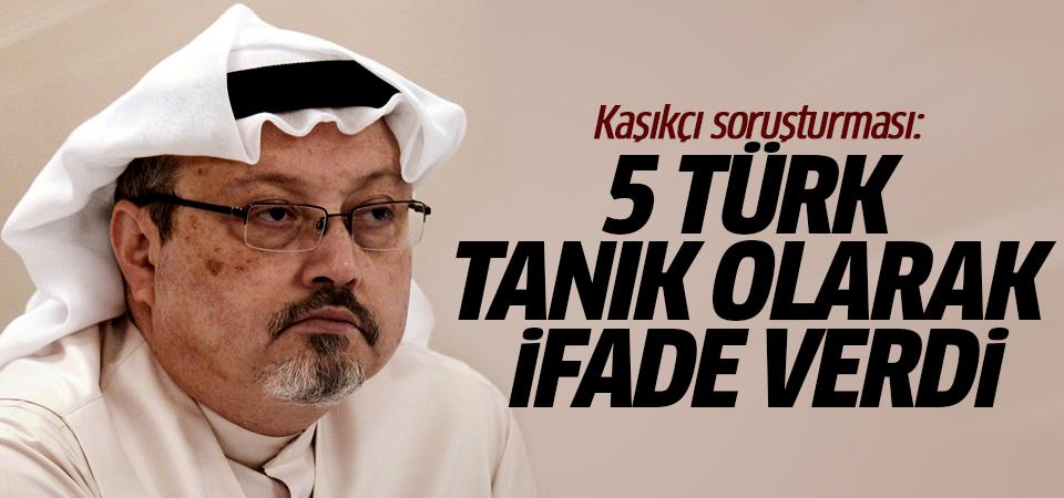 Kaşıkçı soruşturması: 5 Türk tanık olarak ifade verdi