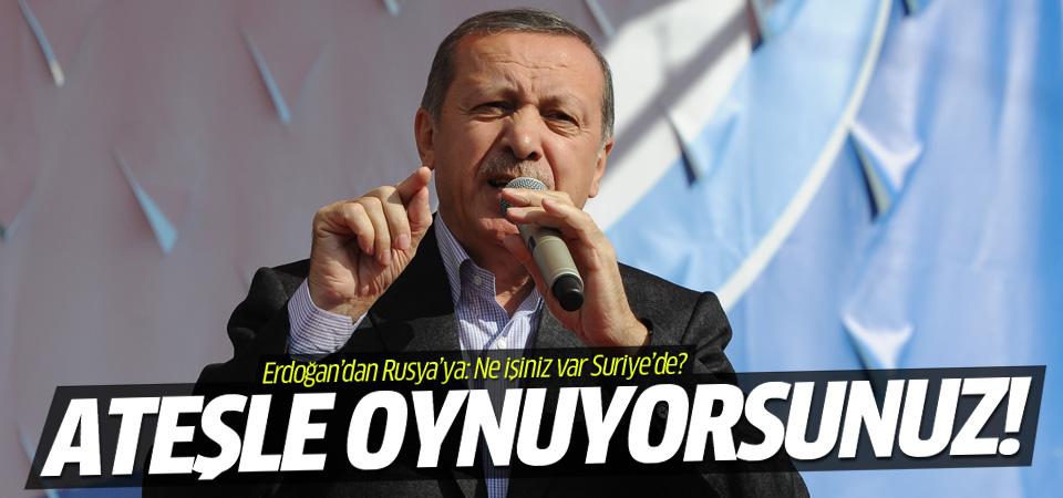 Erdoğan: Biz Rusya'ya sorduk 'Ne işiniz var Suriye'de?'