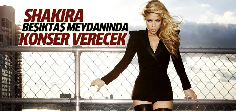 Shakira Beşiktaş'ta konser verecek