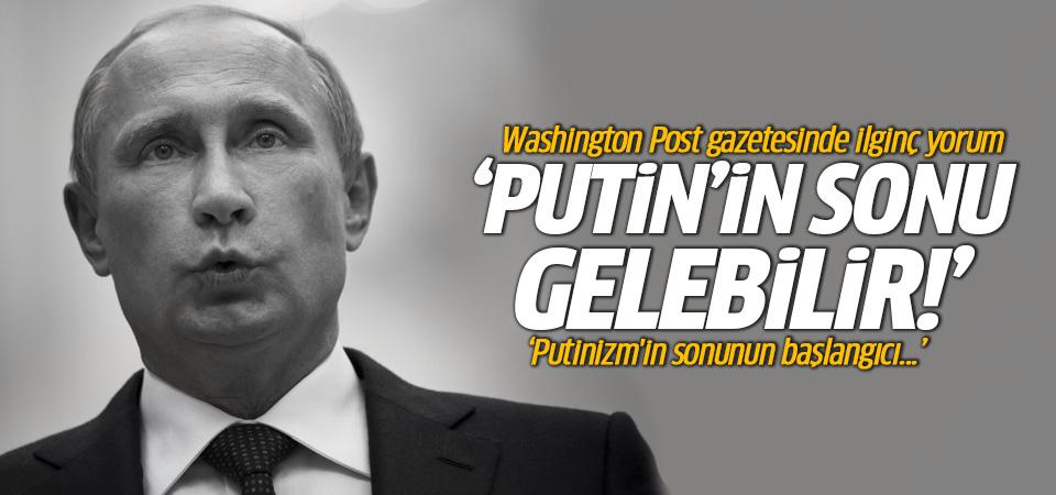 Washington Post: Putinizm'in sonunun başlangıcı...