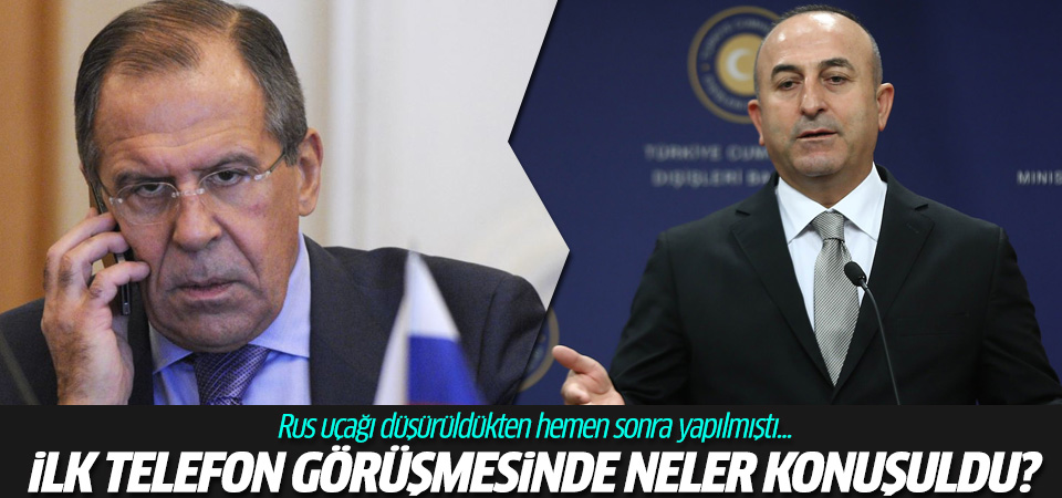 Lavrov ve Çavuşoğlu'nun ilk telefon görüşmesinde neler konuşuldu?