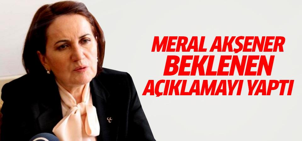 Meral Akşener'in adaylık açıklaması