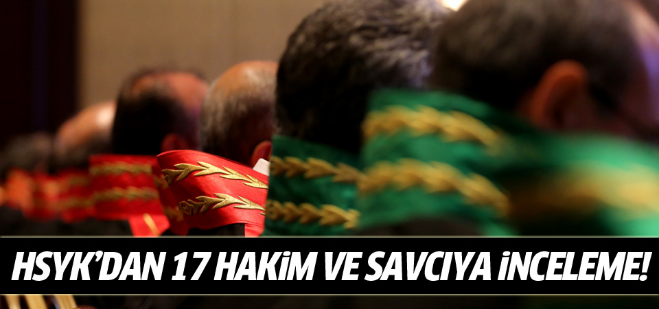 17 paralel yapı üyesi hakim ve savcıya HSYK şoku