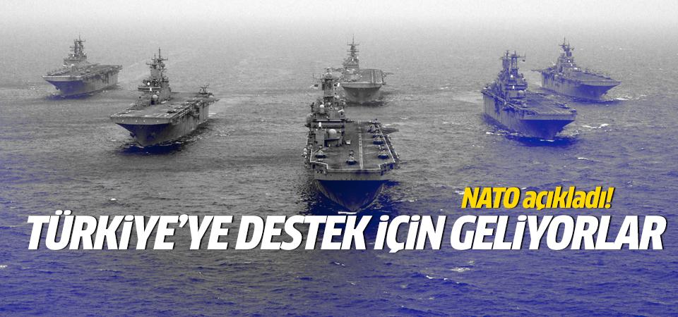 NATO açıkladı! Türkiye'ye destek için geliyorlar!