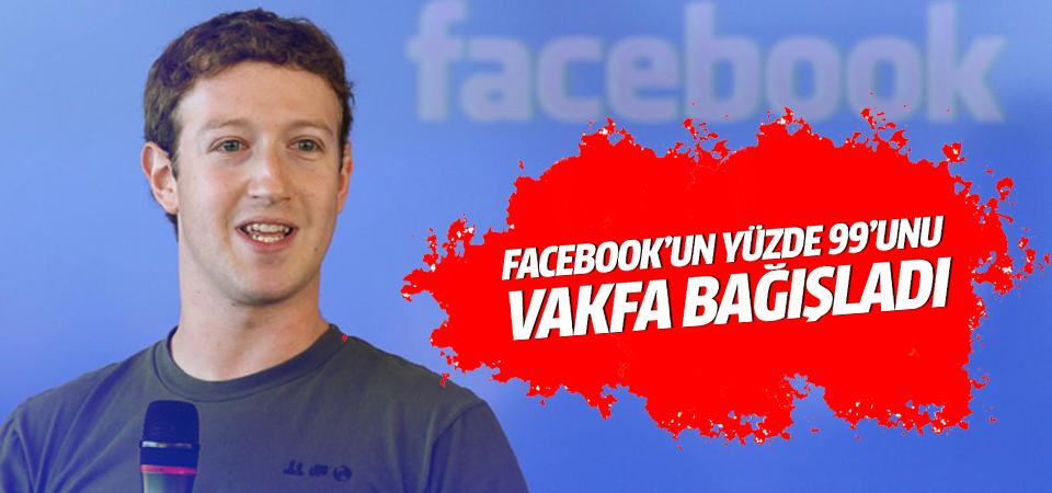 Zuckerberg Facebook'un yüzde 99'unu bağışladı!