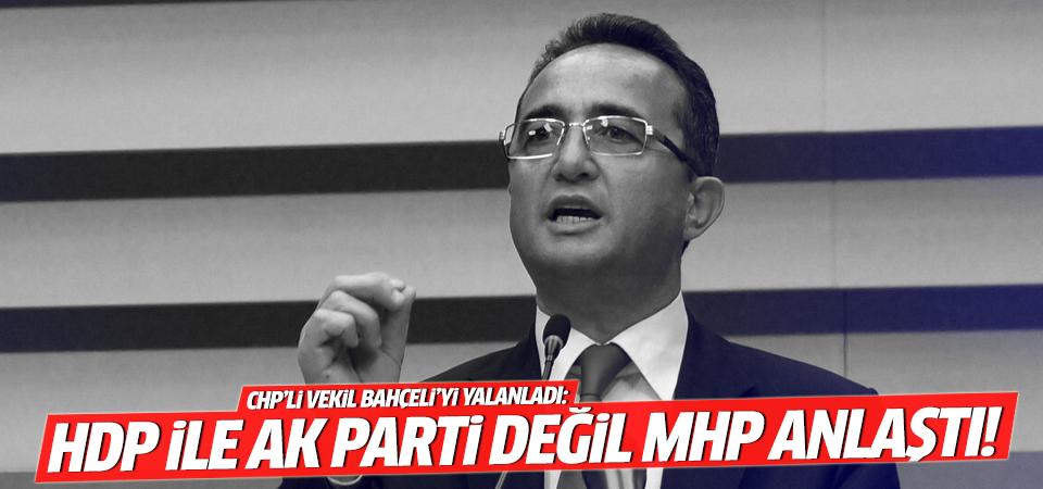 CHP'li Tezcan: HDP ile Ak Parti değil MHP anlaştı!