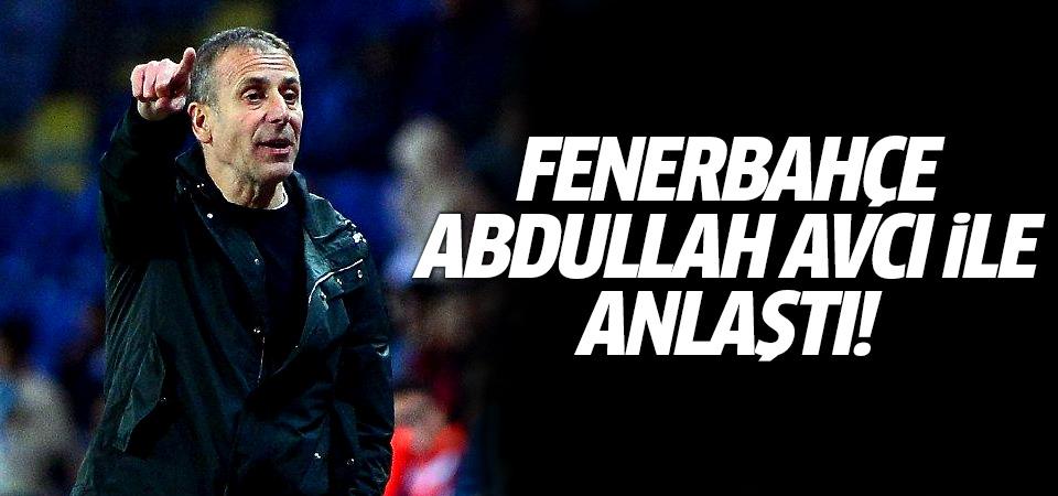 Fenerbahçe Abdullah Avcı ile anlaştı!