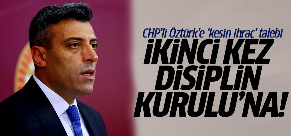 CHP,Ardahan Milletvekili Öztürk Yılmaz'ı, ikinci kez, kesin ihraç talebi ile disipline sevk etti…