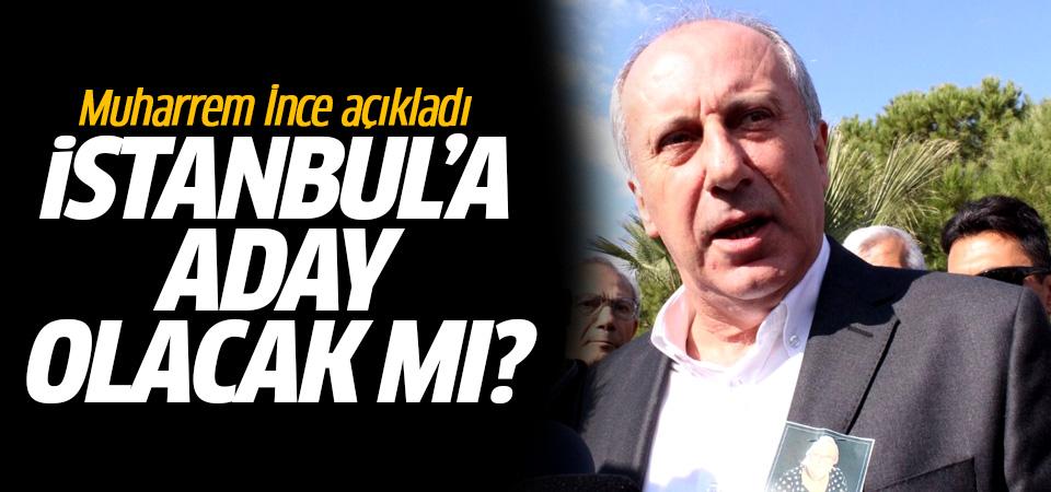 Muharrem İnce CHP'nin İstanbul adayı olacak mı? Öyle bir yanıt verdi ki...