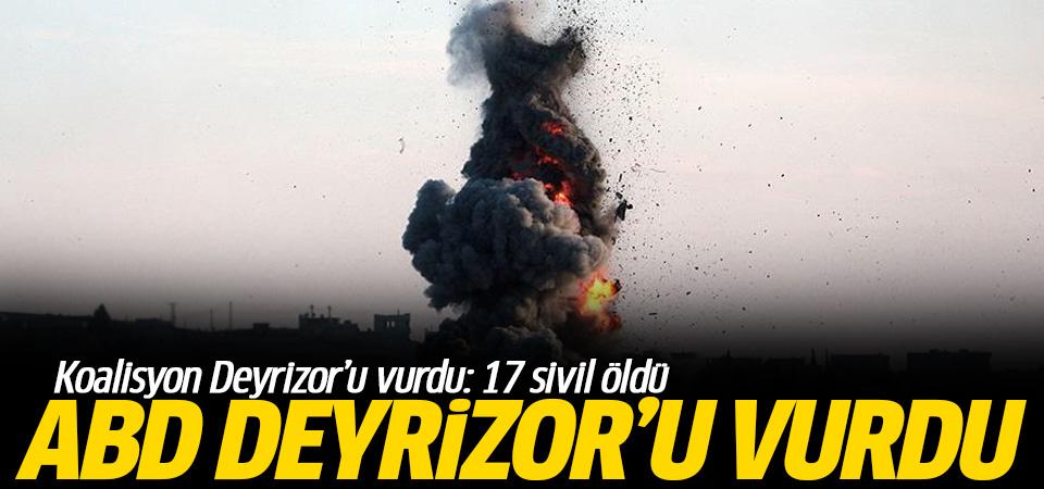 Koalisyonun güçleri Deyrizor'u vurdu 17 sivil öldü