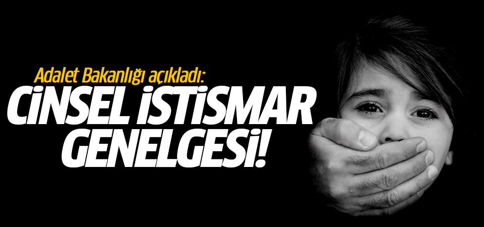 Adalet Bakanlığı açıkladı: Cinsel istismar genelgesi