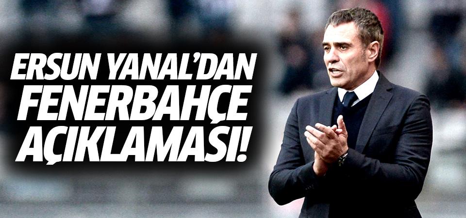 Ersun Yanal Fenerbahçe'ye geliyor mu? Flaş sözler...