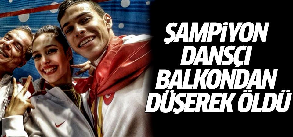 Şampiyon dansçı balkondan düşerek öldü