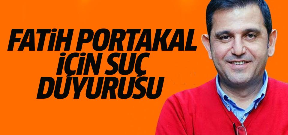 Fatih Portakal için suç duyurusu