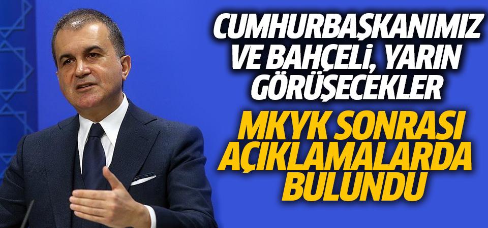AK Parti Sözcüsü Çelik: Erdoğan ile Bahçeli yarın da saat 16'da görüşecekler