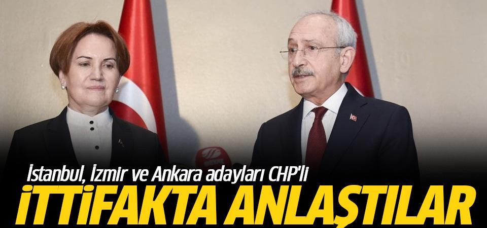 CHP ile İyi Parti anlaştı