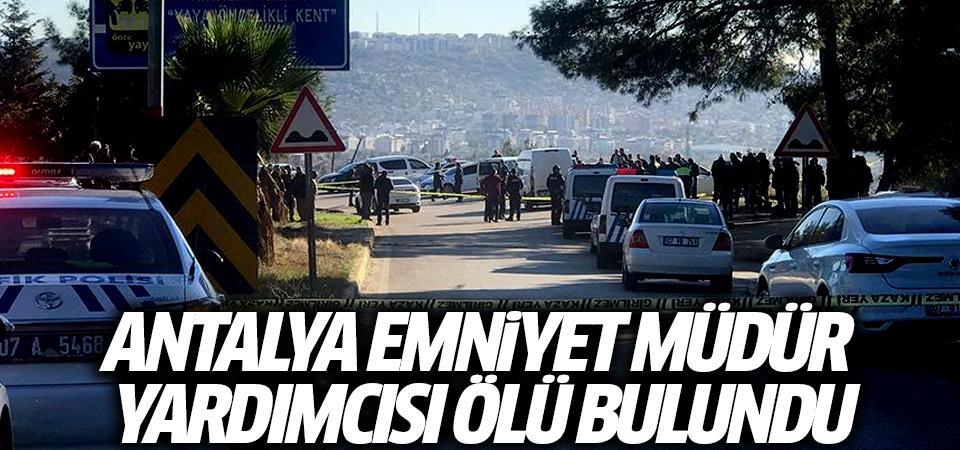 Antalya Emniyet Müdür Yardımcısı ölü bulundu... İntihar olabilir