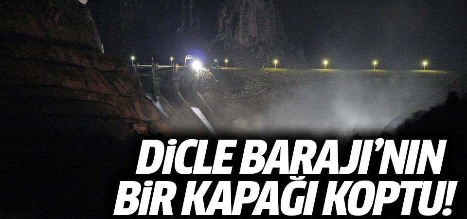 Dicle Barajı'nın kapaklarından biri yağış nedeni ile koptu