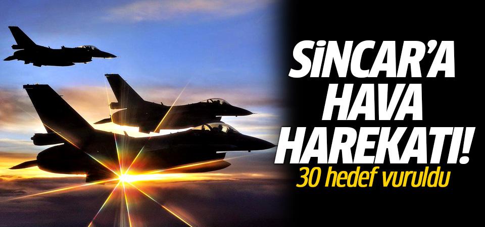 Sincar ve Karacak'a hava harekatı: 30 hedef vuruldu!