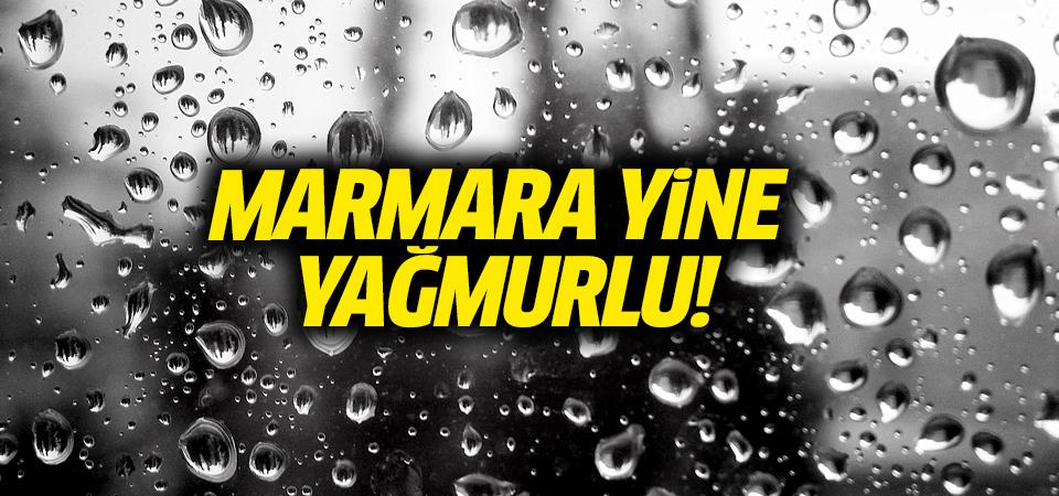 Marmara yine yağmurlu