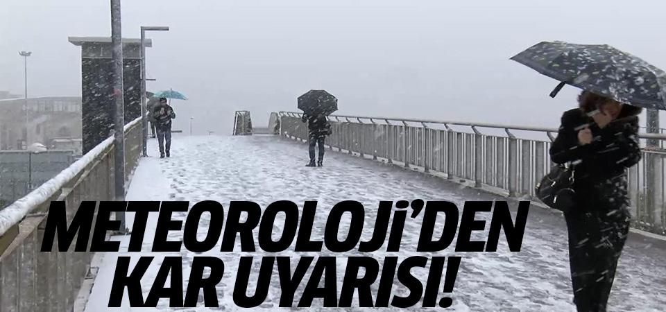 Meteoroloji uyardı! Sağanak ve kar kapıda
