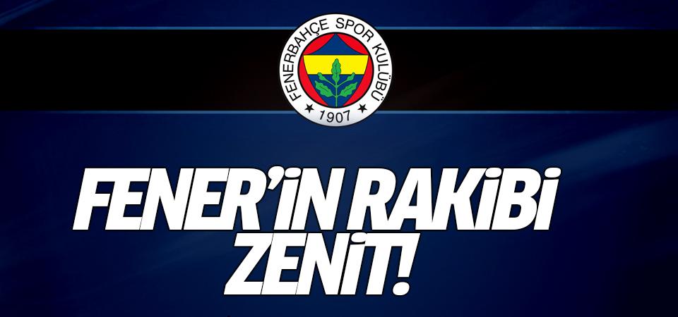Fener'in rakibi Zenit!