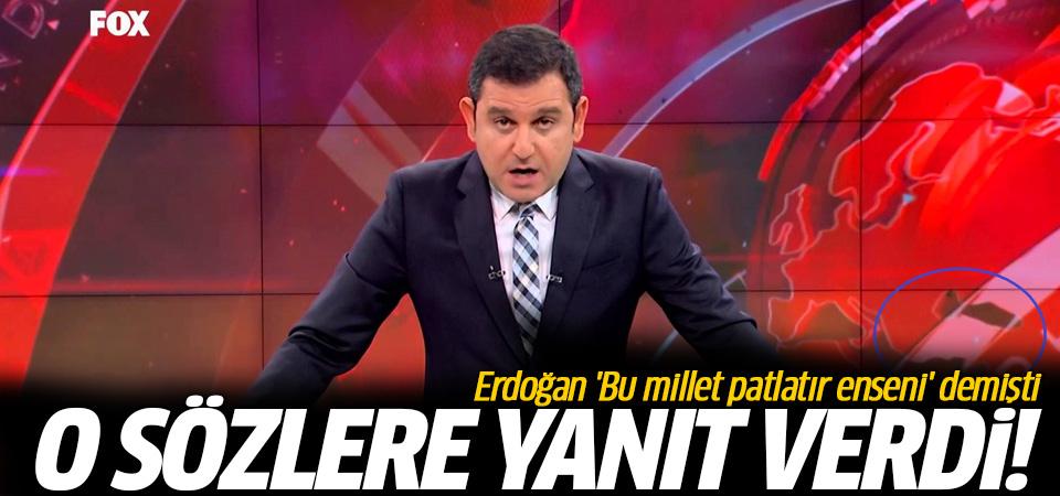Erdoğan'ın sözlerine Fatih Portakal'dan yanıt!