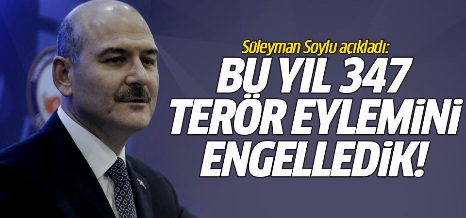 Süleyman Soylu açıkladı: Bu yıl 347 terör eylemini engelledik