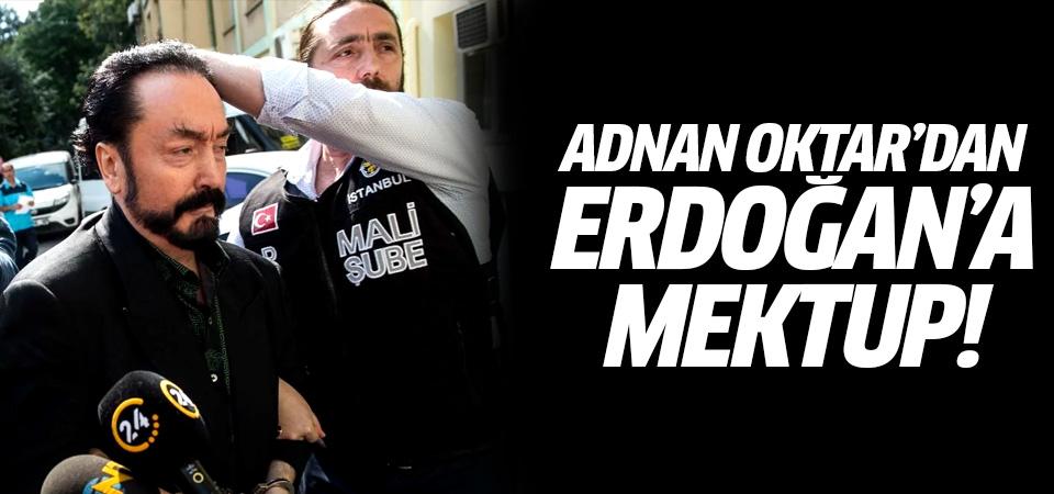 Adnan Oktar'dan Erdoğan'a mektup!