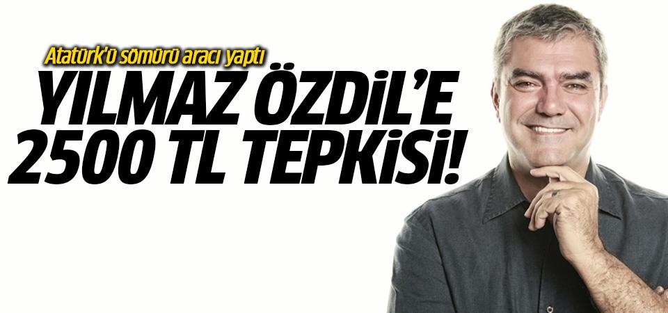 Yılmaz Özdil'e 2500 tl tepkisi! Atatürk'ü sömürü aracı yaptı