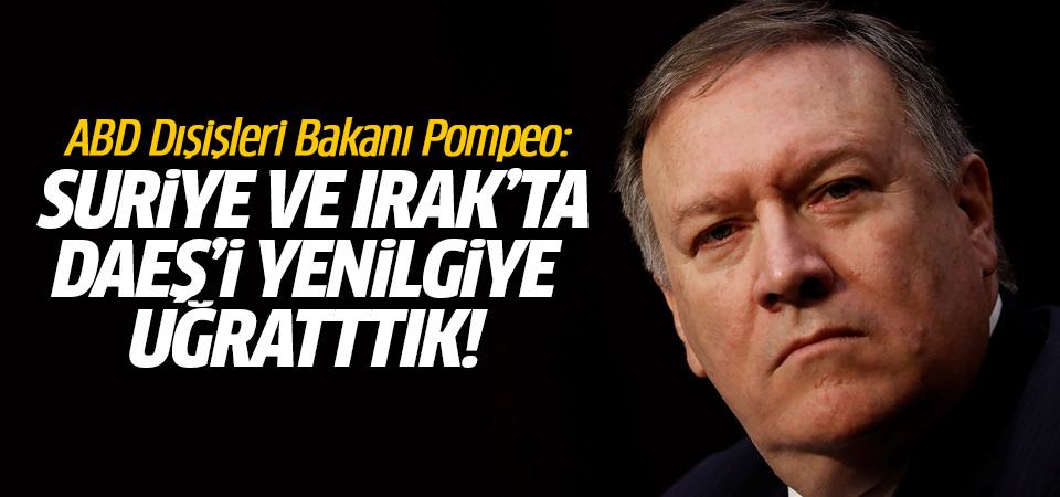Pompeo: DEAŞ'ı Suriye ve Irak'ta yenilgiye uğrattık