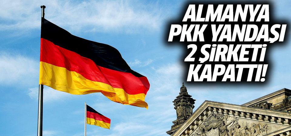 Almanya 2 şirketi kapattı! Nedeni terör bağlantısı...