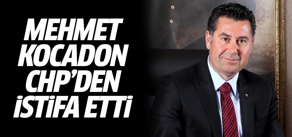 Aday gösterilmeyen Mehmet Kocadon CHP'den istifa etti