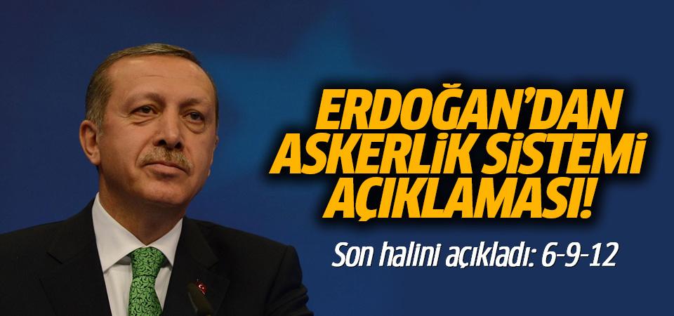 Cumhurbaşkanı Erdoğan'dan askerlik sistemi açıklaması