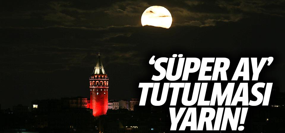 'Süper Ay' yarın tutulacak! Süper Ay nedir? Türkiye'den gözükecek mi?