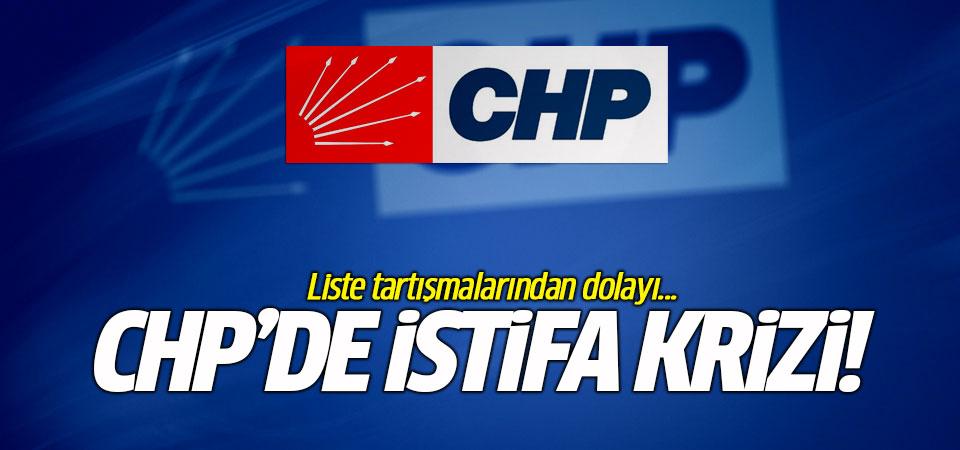 CHP'de istifa krizi! Liste tartışmalarından dolayı...