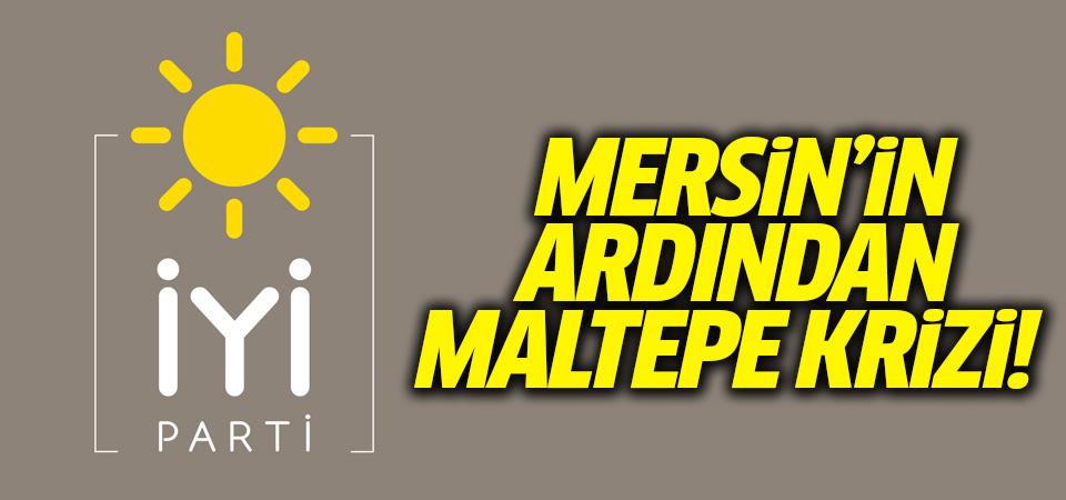 İYİ Parti'de Maltepe krizi! İlçe Başkanı görevden alındı!