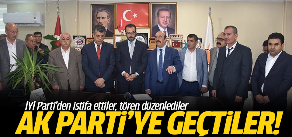 İYİ Parti'den istifa ettiler! 874 kişi AK Parti'ye geçti