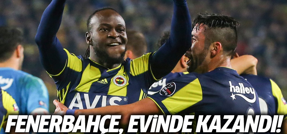Fenerbahçe evinde Sivasspor'u yendi
