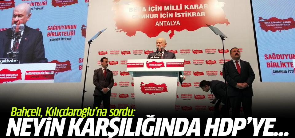 Kılıçdaroğlu'na sordu: Neyin karşılığında HDP'ye boyun eğdin?