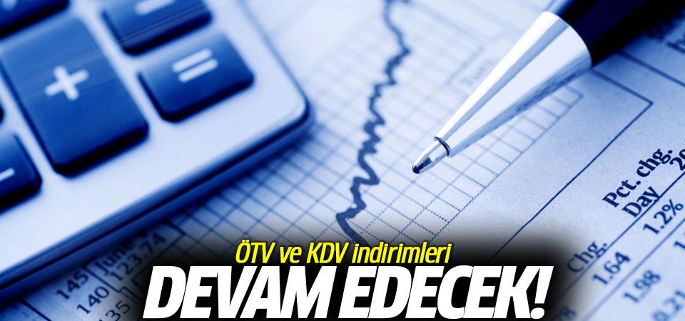 ÖTV ve KDV indirimleri devam edecek…