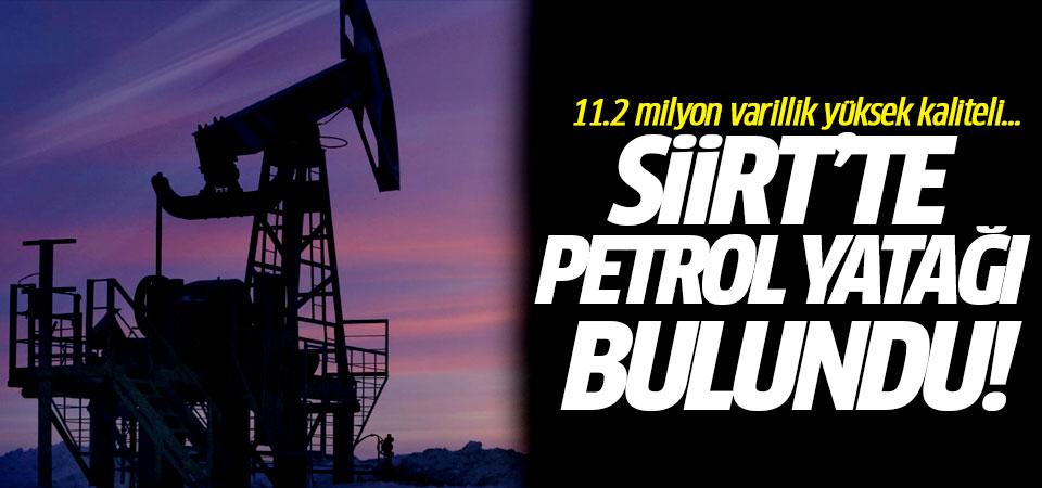 Siirt'te petrol yatağı bulundu!